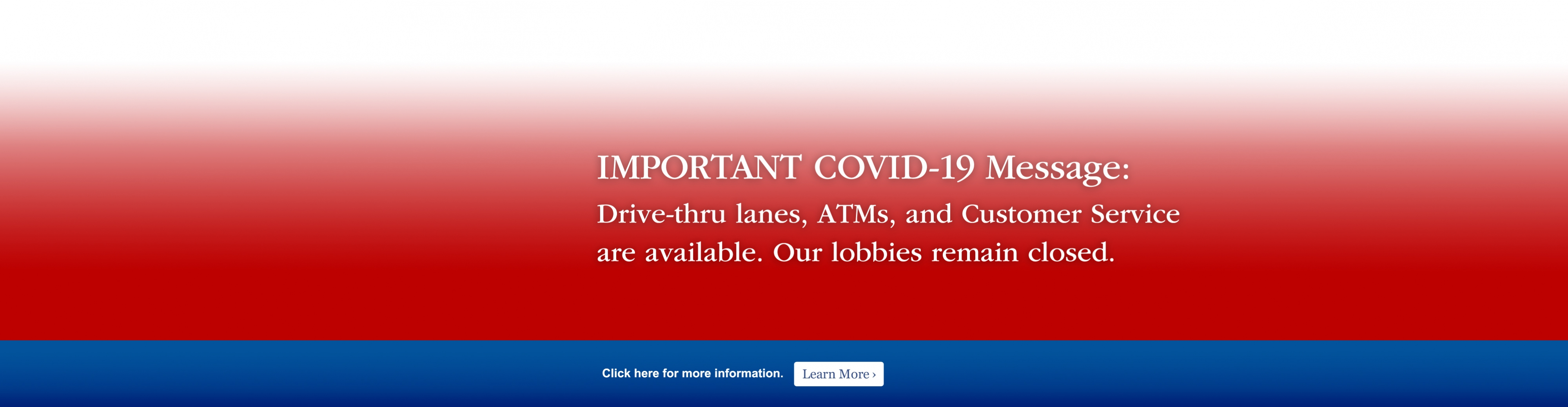 Important COVID-19 Message: All First National Bank locations will be operating as drive-thru only beginning March 19, 2020 Click here for more information. Learn More